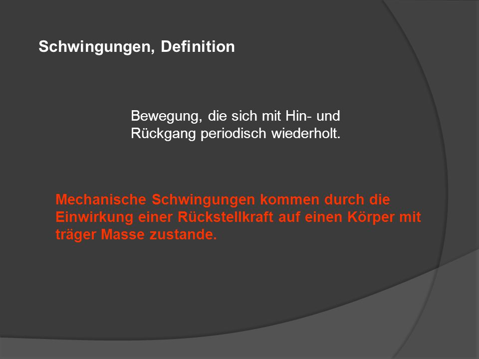 Schwingungen, Definition