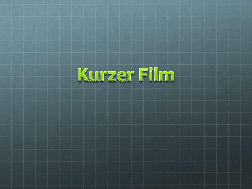 Kurzer Film