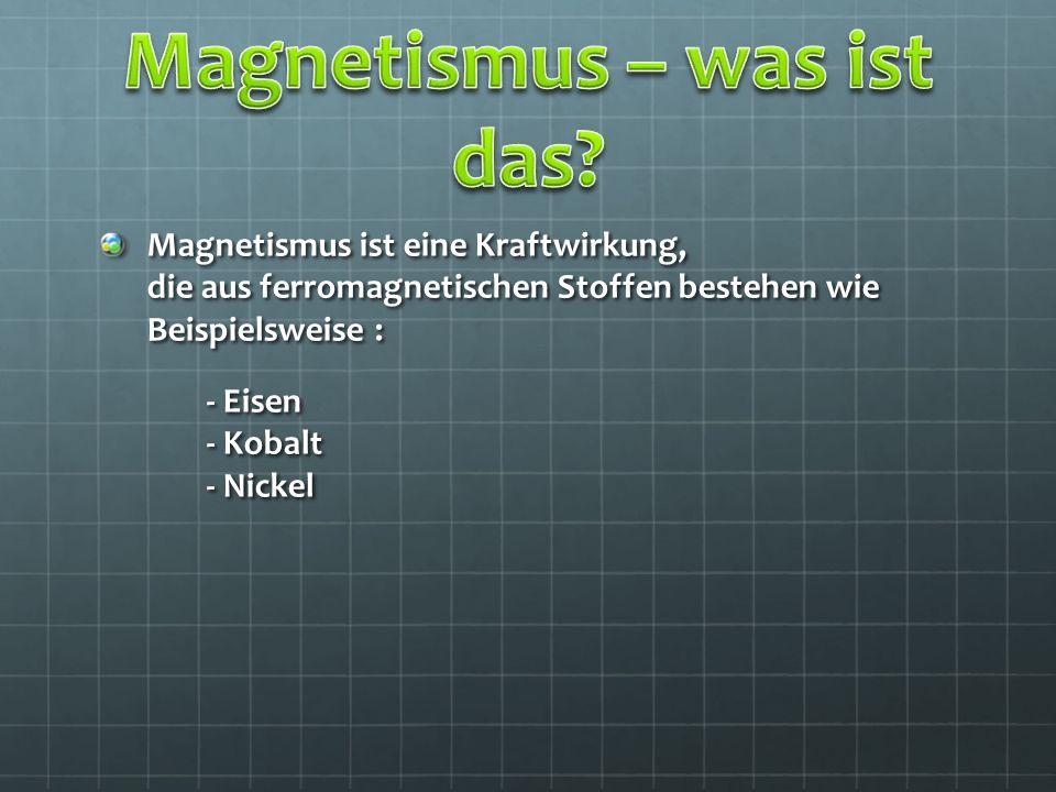 Magnetismus – was ist das