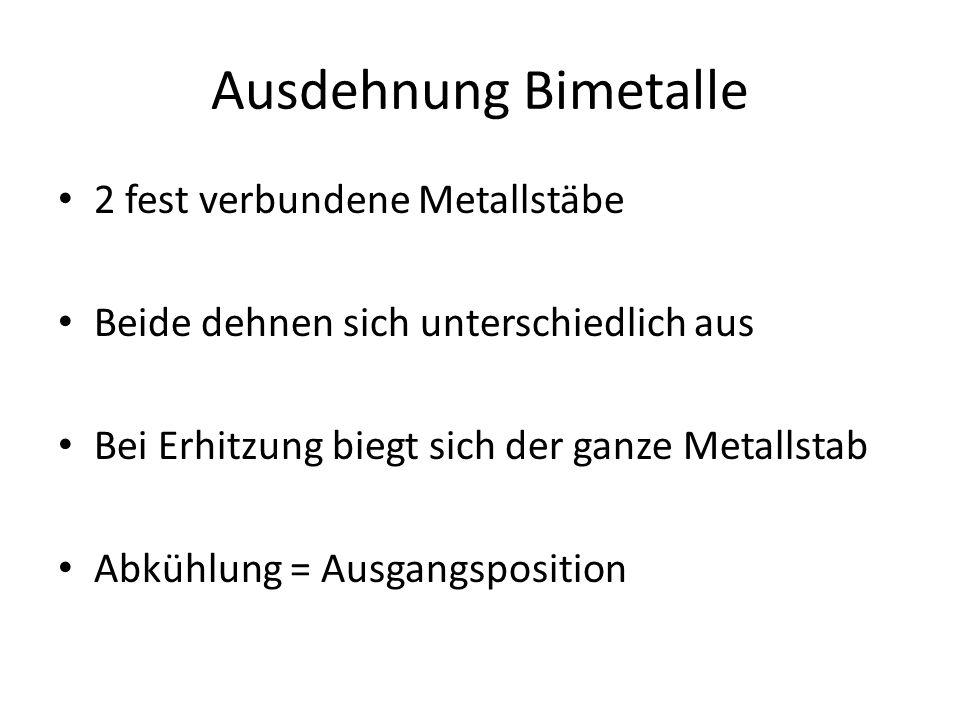 Ausdehnung Bimetalle 2 fest verbundene Metallstäbe