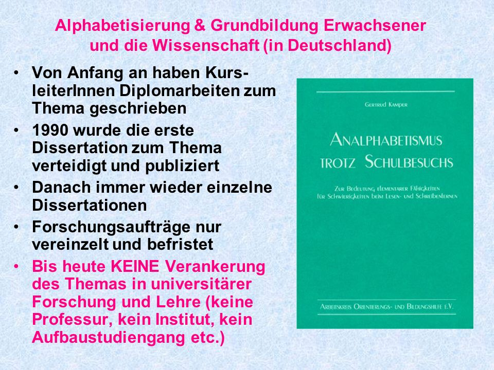Alphabetisierung & Grundbildung Erwachsener und die Wissenschaft (in Deutschland)