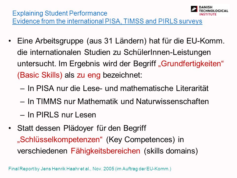 In PISA nur die Lese- und mathematische Literarität