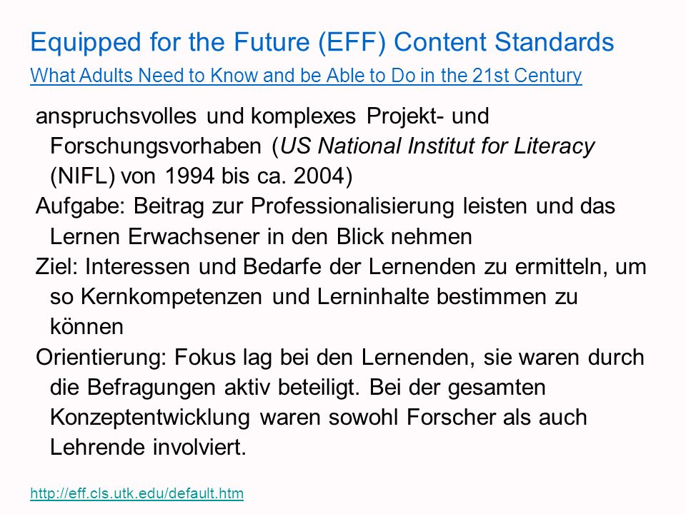 Equipped for the Future (EFF) Content Standards What Adults Need to Know and be Able to Do in the 21st Century