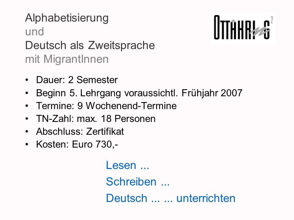 Alphabetisierung und Deutsch als Zweitsprache mit MigrantInnen