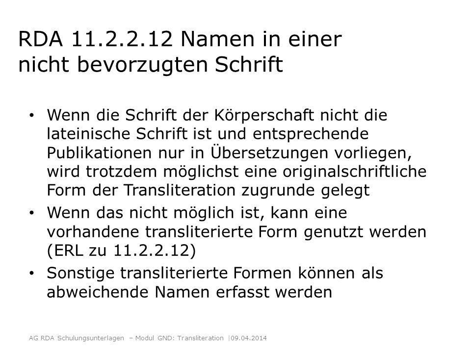 RDA 11.2.2.12 Namen in einer nicht bevorzugten Schrift