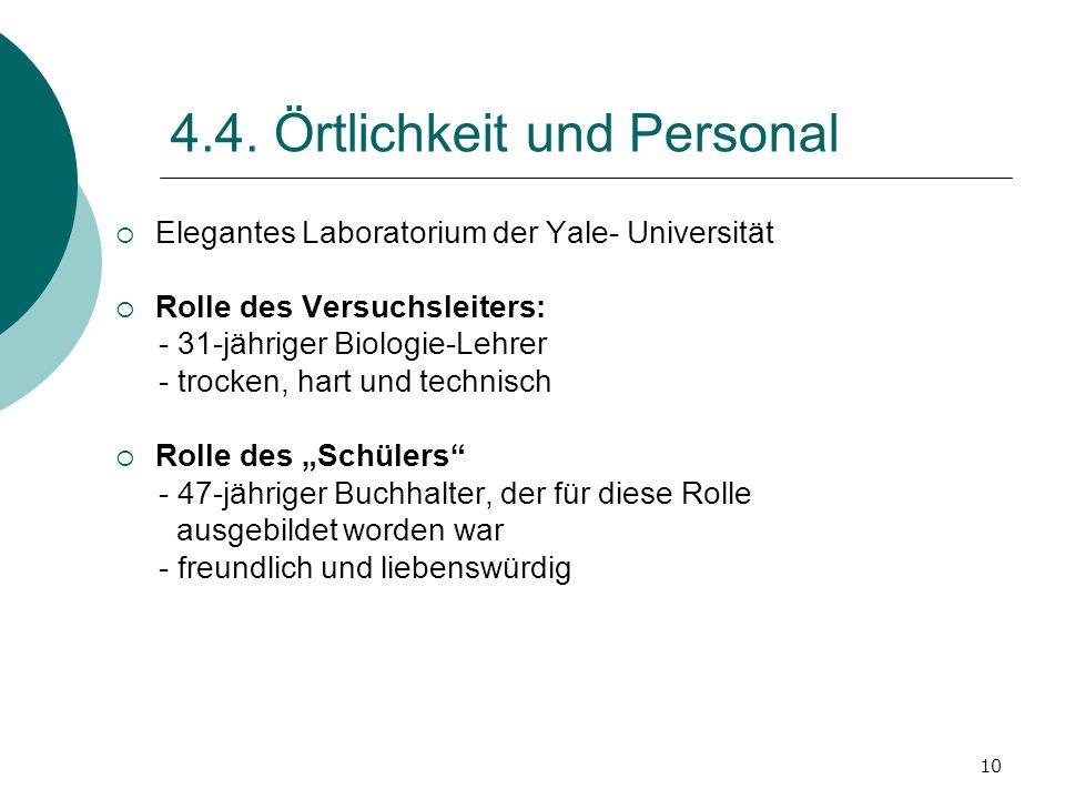 4.4. Örtlichkeit und Personal