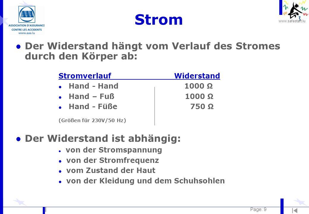 Strom Der Widerstand hängt vom Verlauf des Stromes durch den Körper ab: Stromverlauf Widerstand.