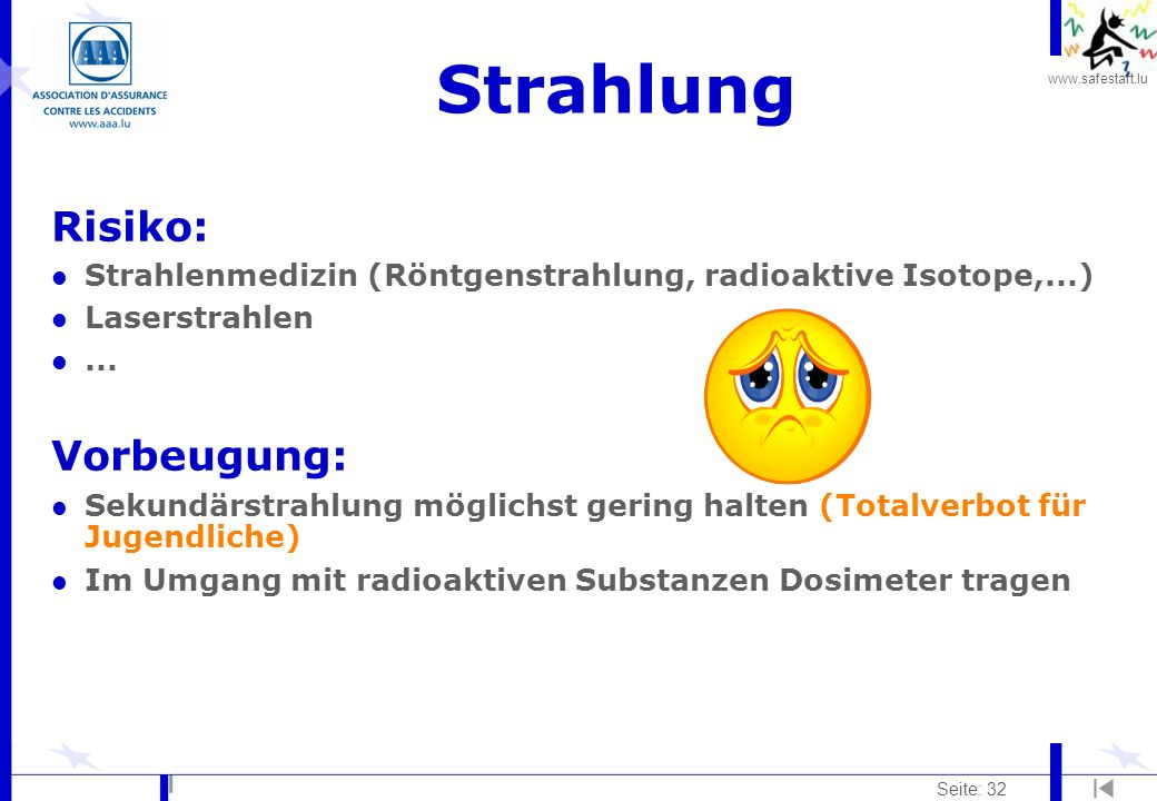 Strahlung Risiko: Vorbeugung: