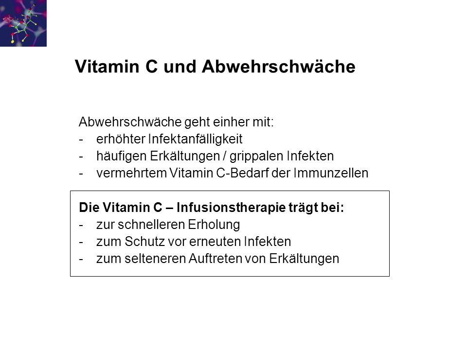 Vitamin C und Abwehrschwäche