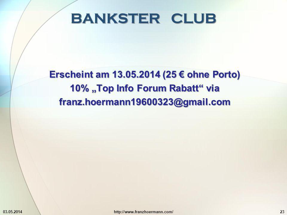 BANKSTER CLUB Erscheint am 13.05.2014 (25 € ohne Porto)