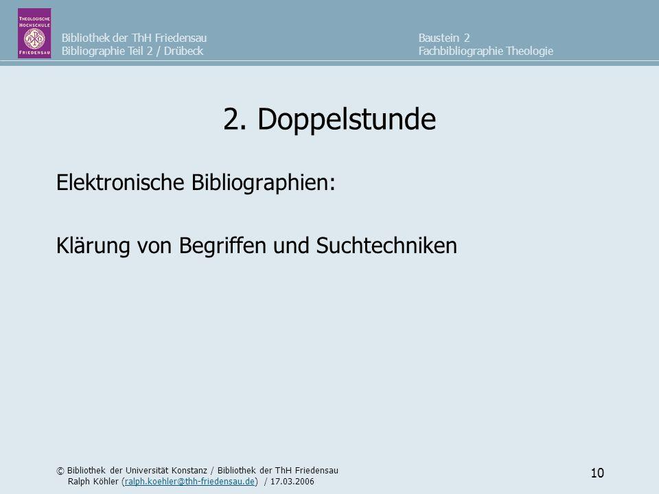 2. Doppelstunde Elektronische Bibliographien: