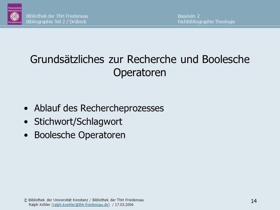 Grundsätzliches zur Recherche und Boolesche Operatoren