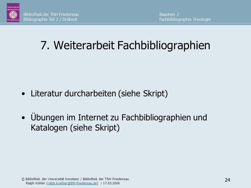 7. Weiterarbeit Fachbibliographien