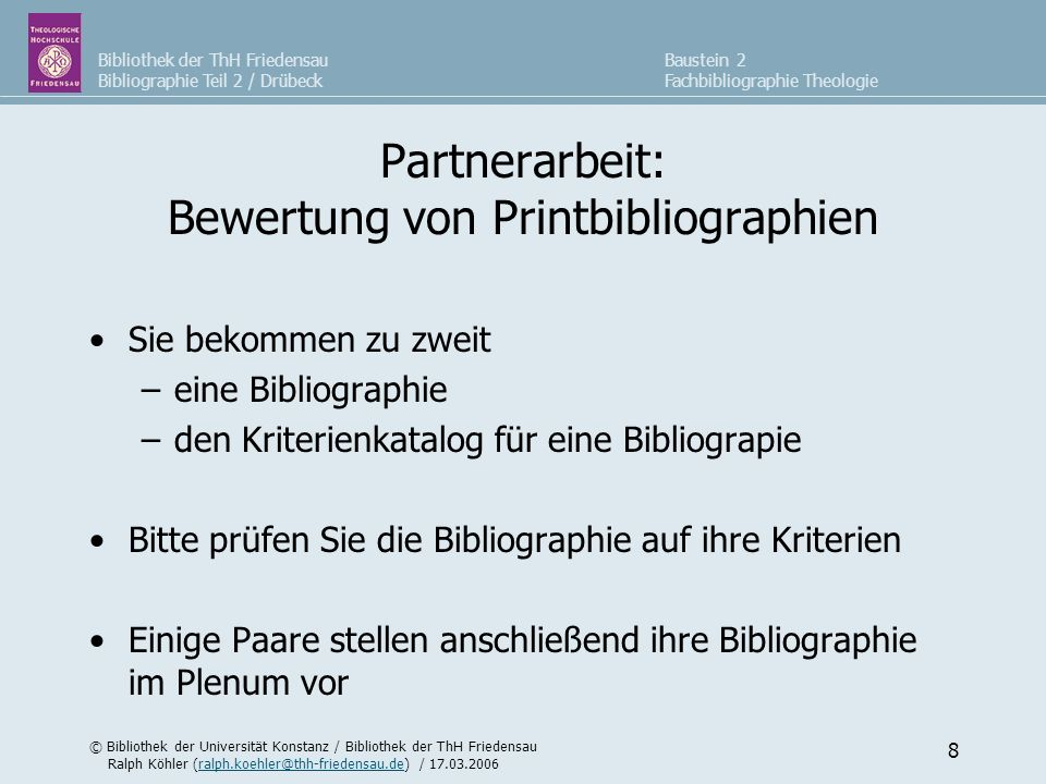 Partnerarbeit: Bewertung von Printbibliographien
