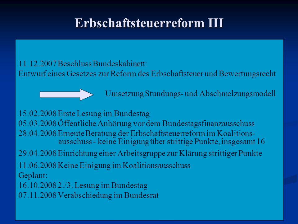 Erbschaftsteuerreform III