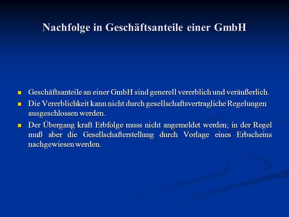 Nachfolge in Geschäftsanteile einer GmbH