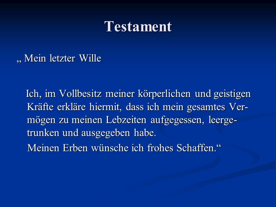 """Testament """" Mein letzter Wille."""