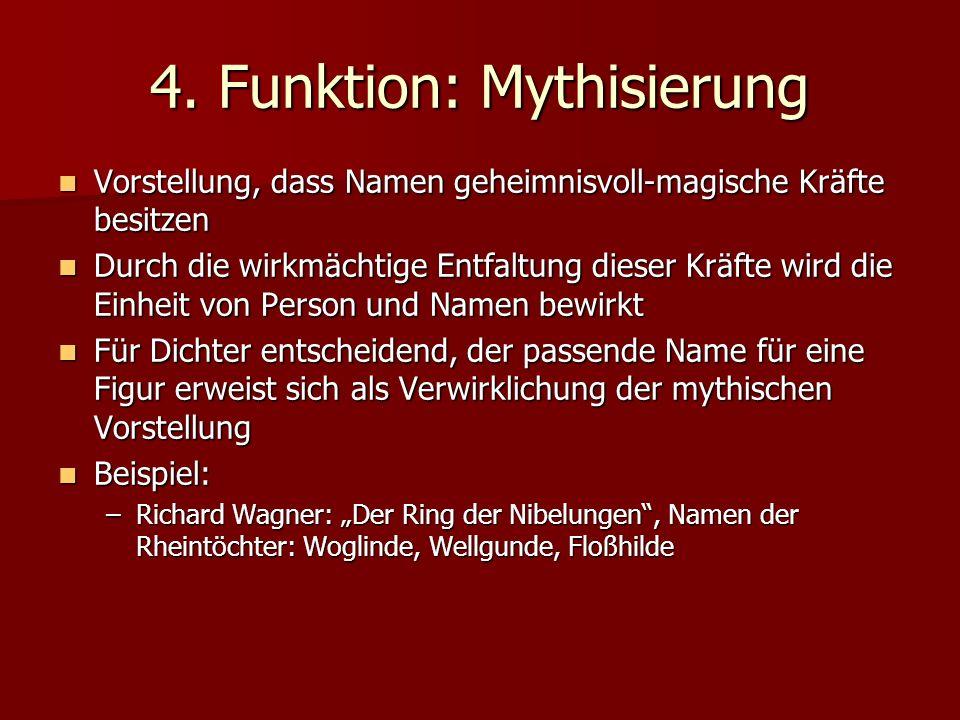4. Funktion: Mythisierung