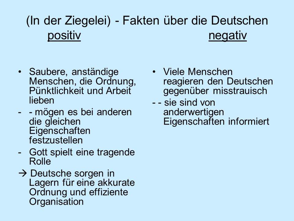 (In der Ziegelei) - Fakten über die Deutschen positiv negativ
