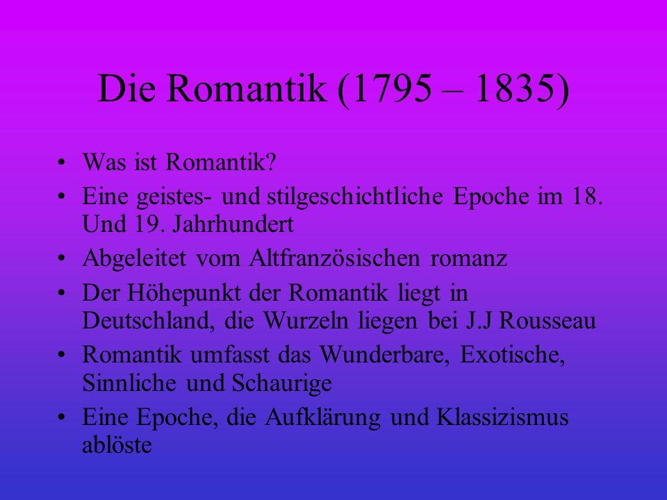 die romantik 1795 1835 was ist romantik ppt video online herunterladen. Black Bedroom Furniture Sets. Home Design Ideas