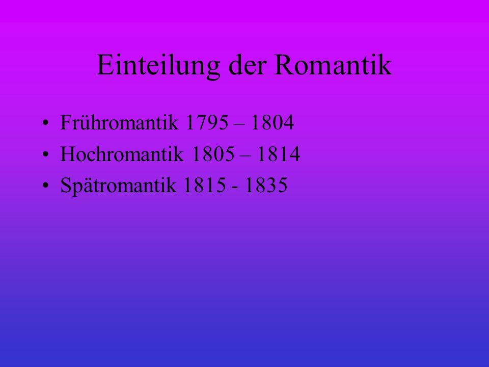 Einteilung der Romantik
