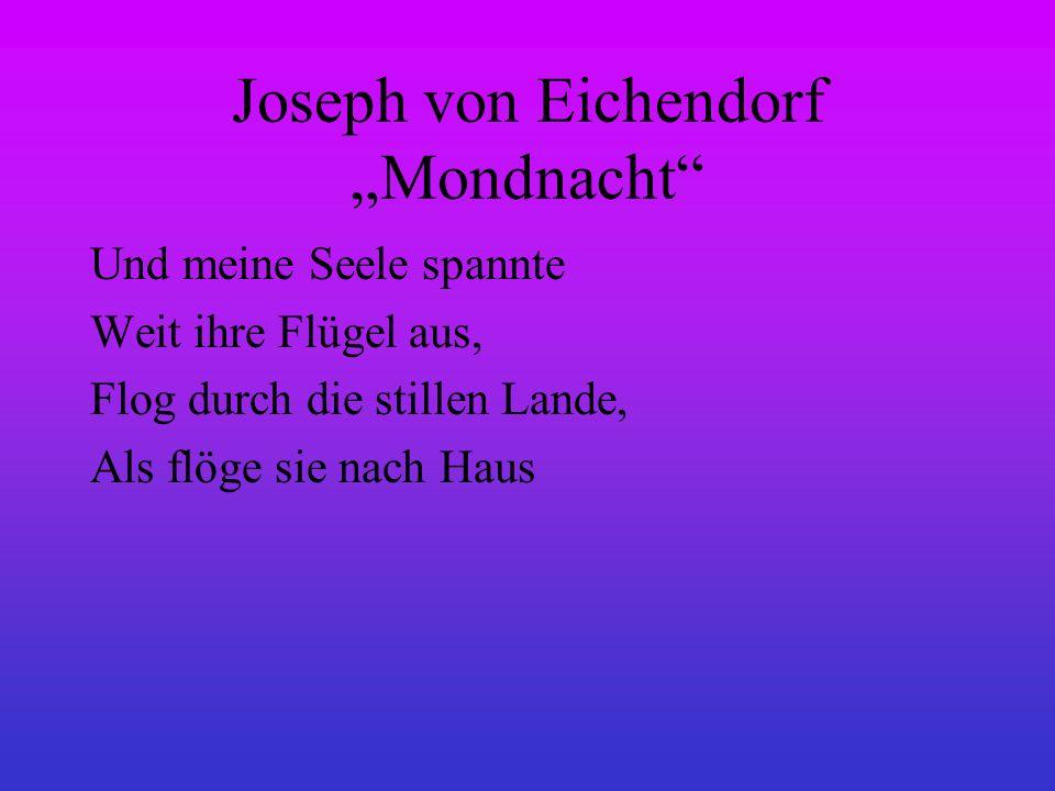 """Joseph von Eichendorf """"Mondnacht"""