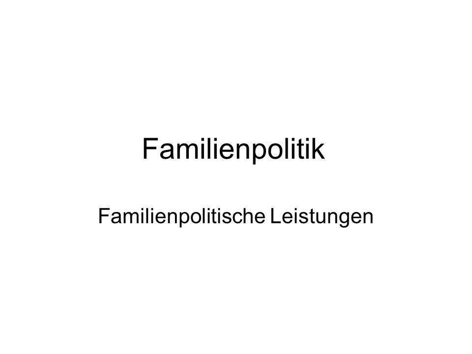 Familienpolitische Leistungen