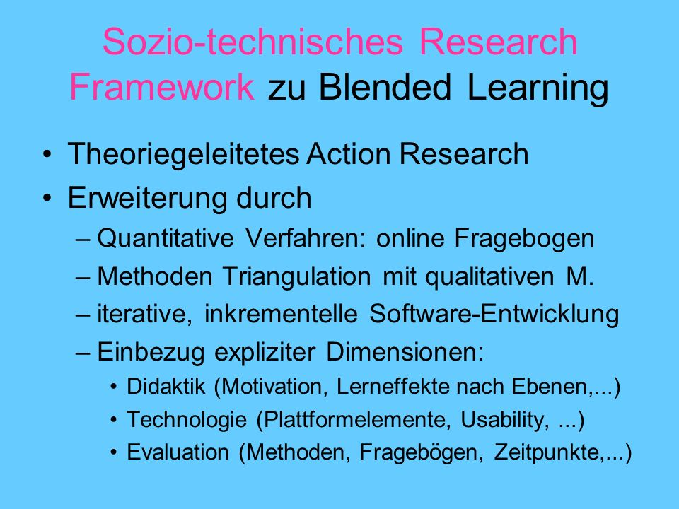 Sozio-technisches Research Framework zu Blended Learning
