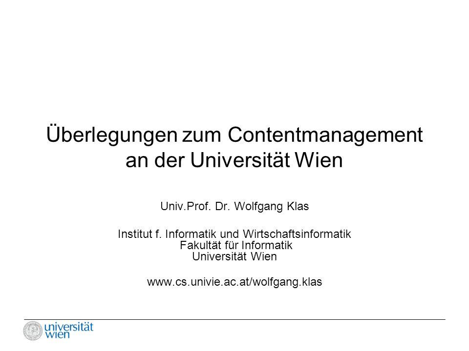 Überlegungen zum Contentmanagement an der Universität Wien