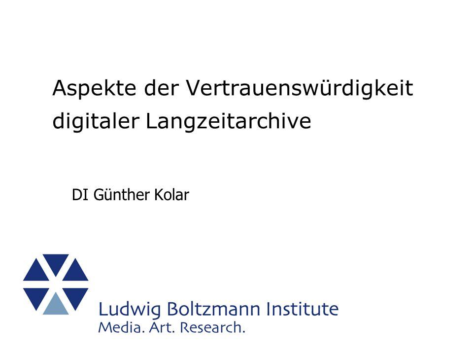 Aspekte der Vertrauenswürdigkeit digitaler Langzeitarchive