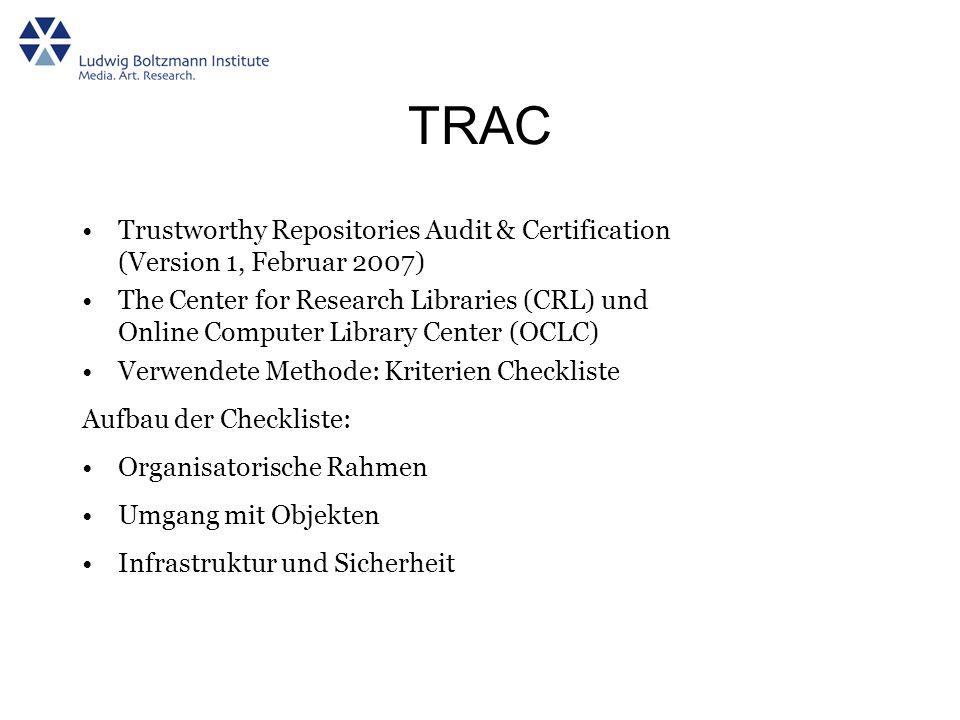 TRAC Trustworthy Repositories Audit & Certification (Version 1, Februar 2007)