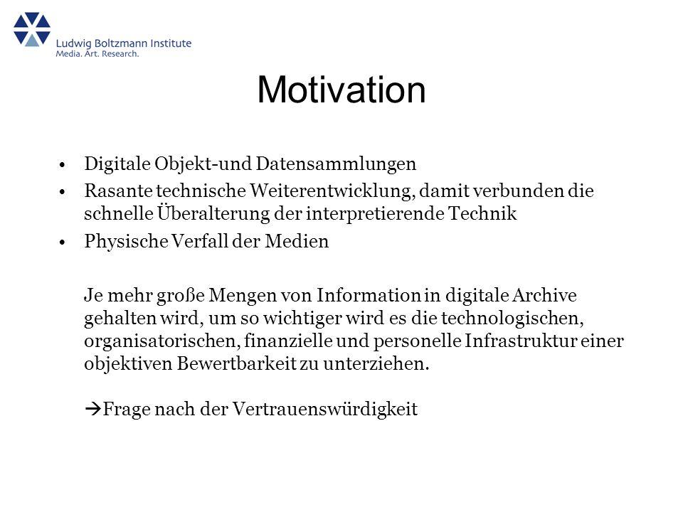 Motivation Digitale Objekt-und Datensammlungen
