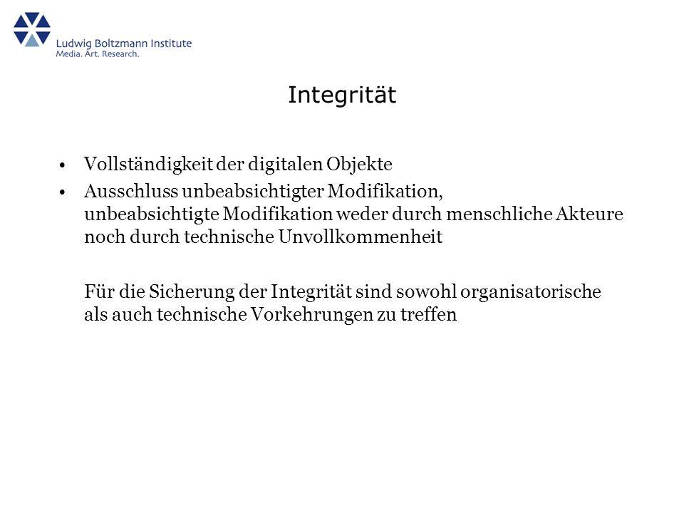 Integrität Vollständigkeit der digitalen Objekte