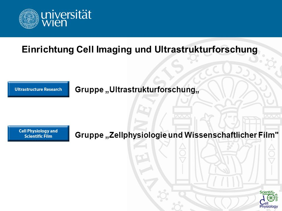 Einrichtung Cell Imaging und Ultrastrukturforschung