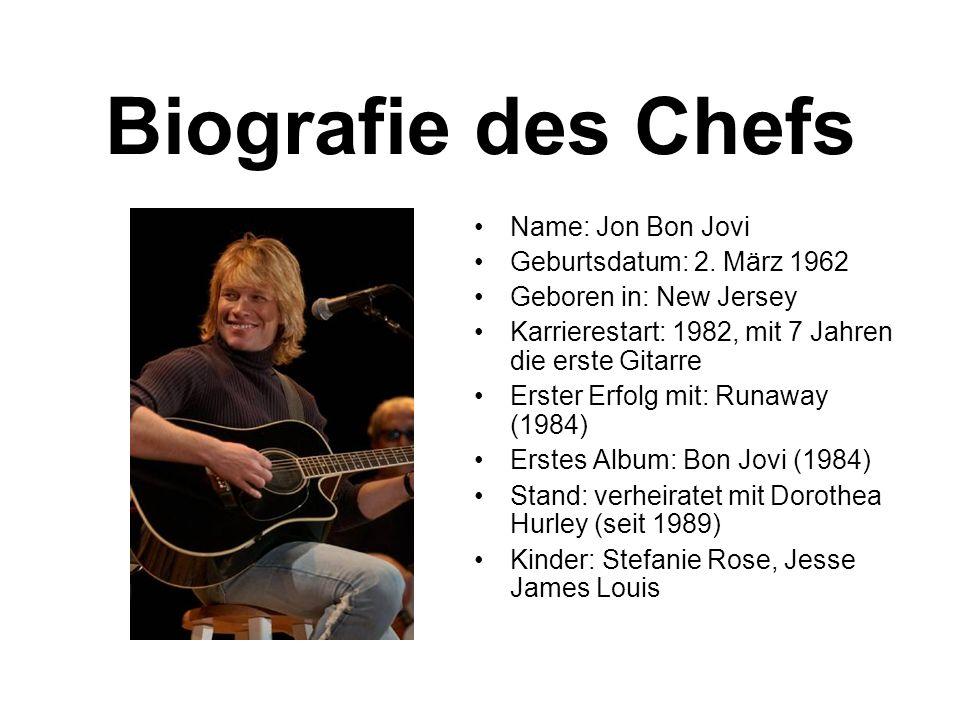 Biografie des Chefs Name: Jon Bon Jovi Geburtsdatum: 2. März 1962
