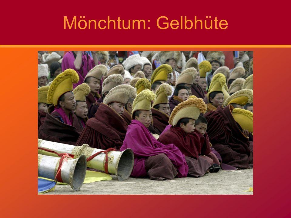 Mönchtum: Gelbhüte Der Dalai Lama ist das Oberhaupt der Gelbhüte.