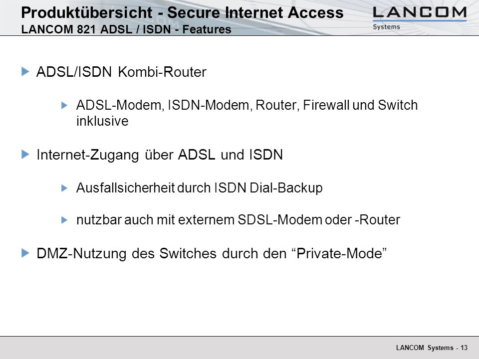 Produktübersicht - Secure Internet Access LANCOM 821 ADSL / ISDN - Features