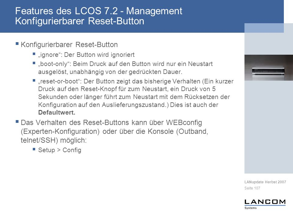 Features des LCOS 7.2 - Management Konfigurierbarer Reset-Button