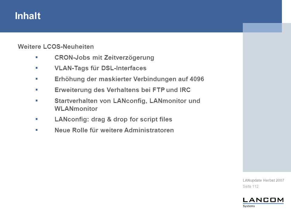 Inhalt Weitere LCOS-Neuheiten CRON-Jobs mit Zeitverzögerung