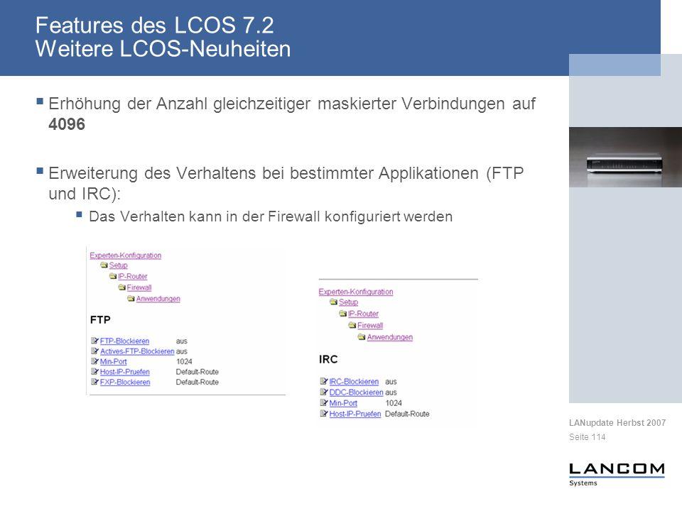 Features des LCOS 7.2 Weitere LCOS-Neuheiten