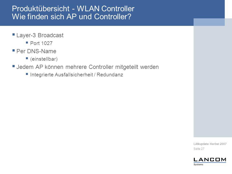 Produktübersicht - WLAN Controller Wie finden sich AP und Controller