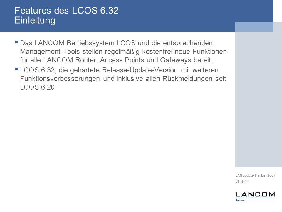 Features des LCOS 6.32 Einleitung