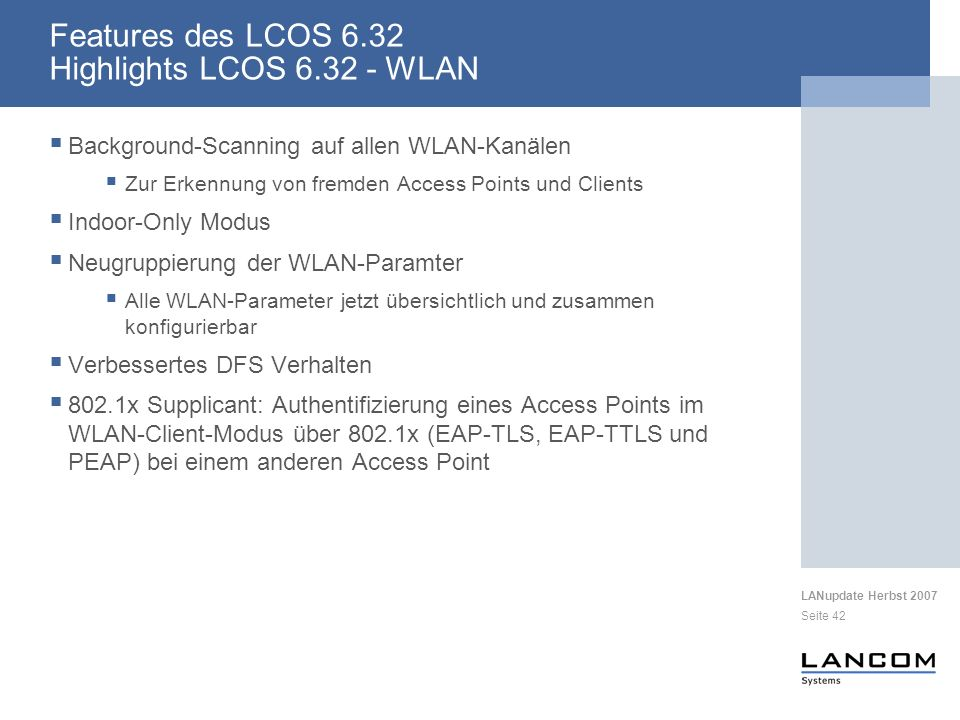 Features des LCOS 6.32 Highlights LCOS 6.32 - WLAN