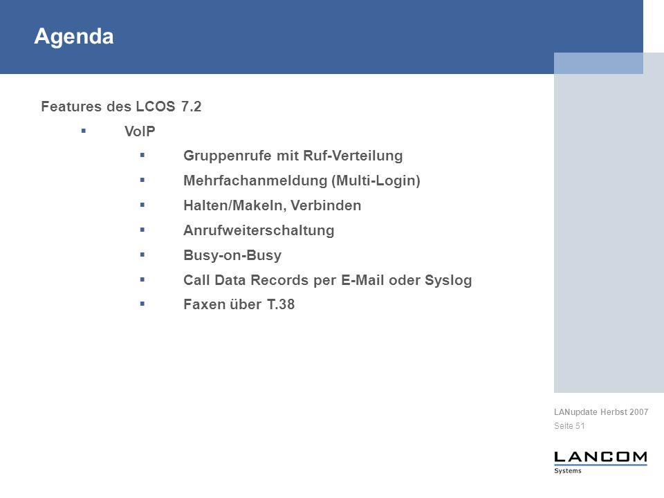 Agenda Features des LCOS 7.2 VoIP Gruppenrufe mit Ruf-Verteilung