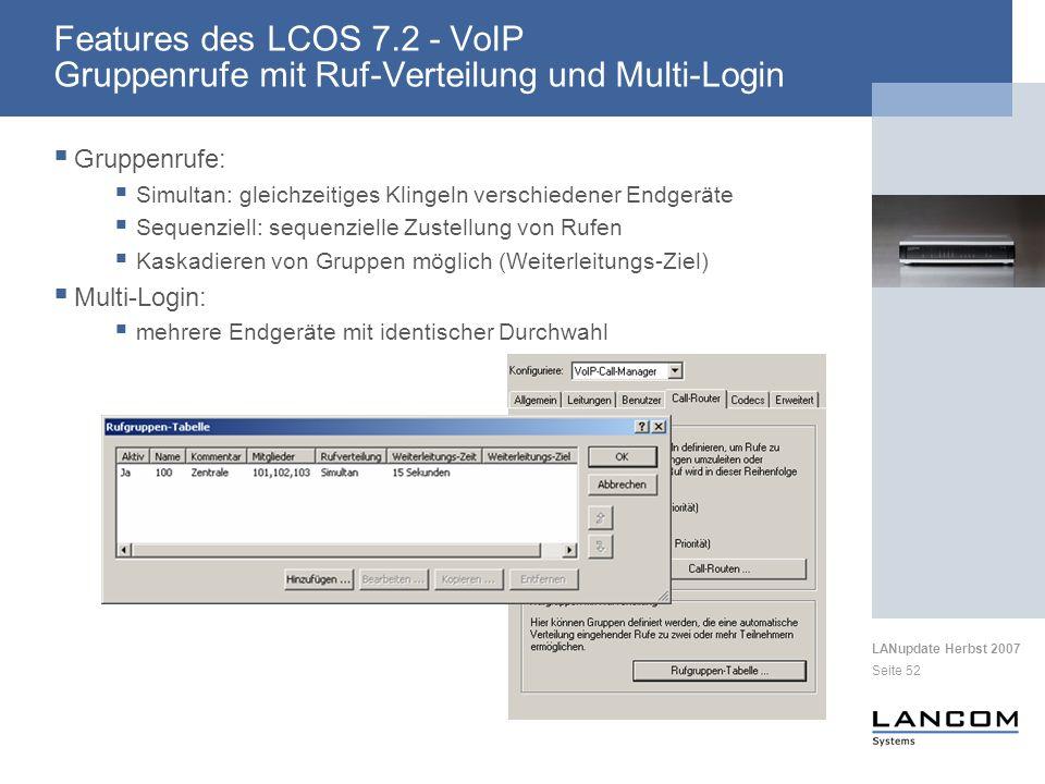 Features des LCOS 7.2 - VoIP Gruppenrufe mit Ruf-Verteilung und Multi-Login