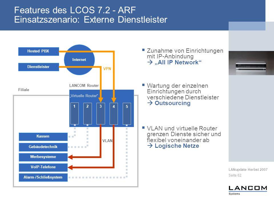 Features des LCOS 7.2 - ARF Einsatzszenario: Externe Dienstleister
