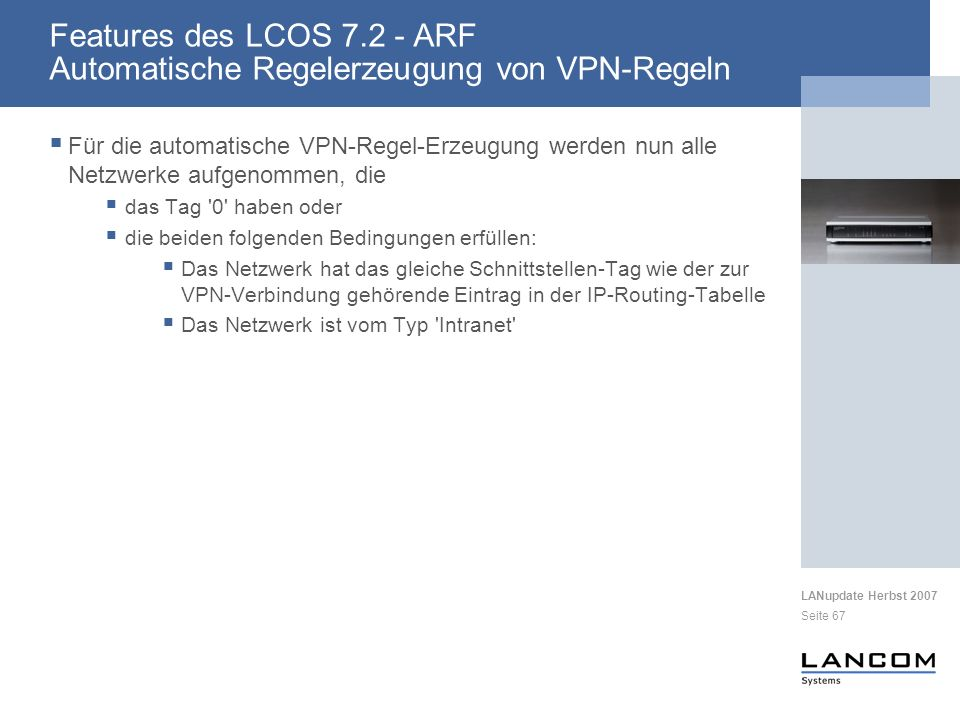 Features des LCOS 7.2 - ARF Automatische Regelerzeugung von VPN-Regeln