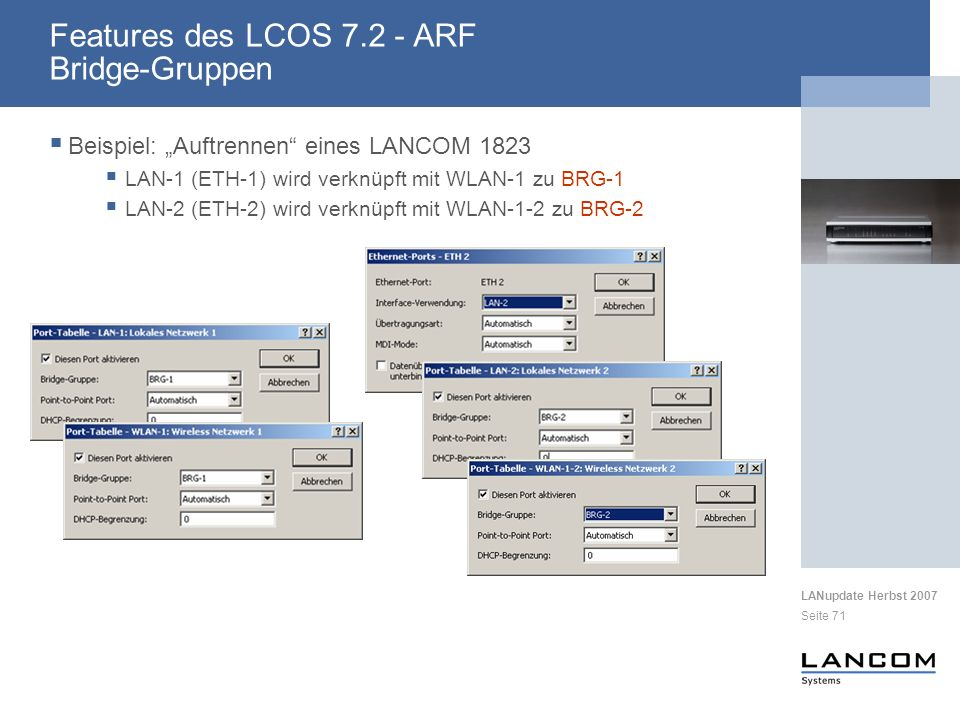 Features des LCOS 7.2 - ARF Bridge-Gruppen