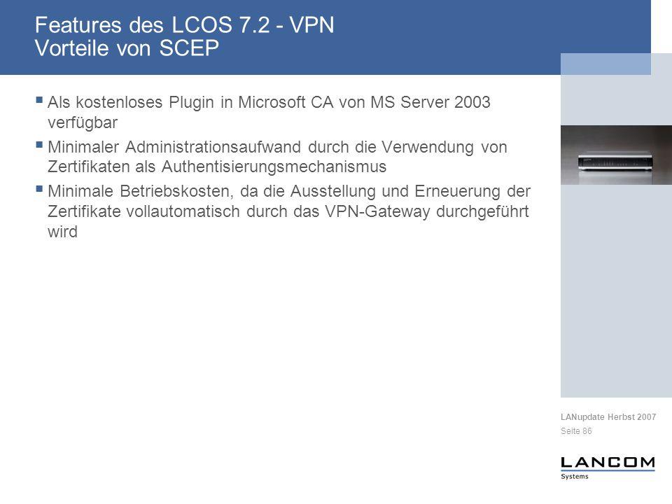 Features des LCOS 7.2 - VPN Vorteile von SCEP