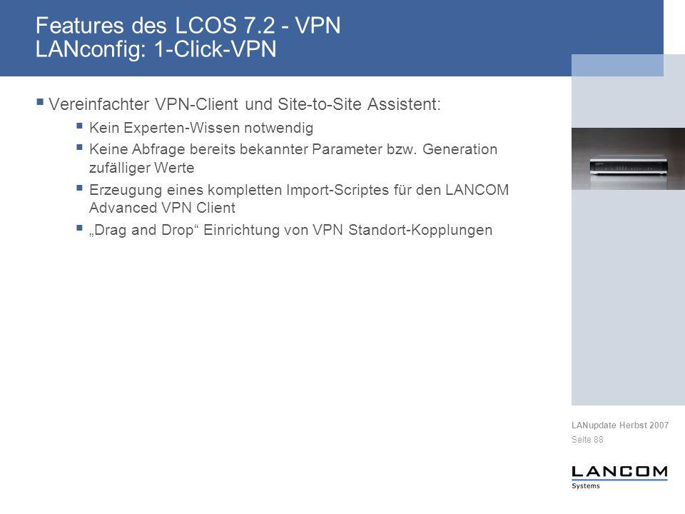 Features des LCOS 7.2 - VPN LANconfig: 1-Click-VPN